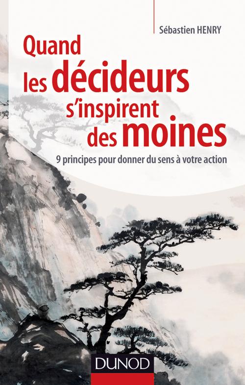 les décideurs et les moines